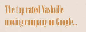 the top rated nashville moving company on Google